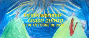 Fiesta Waldorf grado Quinto