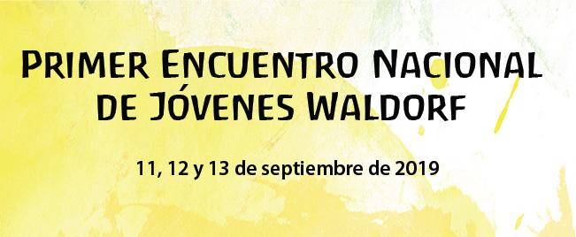 1er Encuentro Nal de Jóvenes Waldorf