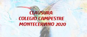 Clausura Colegio Campestre Montecervino 2020