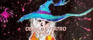 Obra de teatro grado 8.º