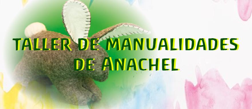 Taller de manualidades de Anachel